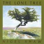 The Lone Tree - Nigel Shaw